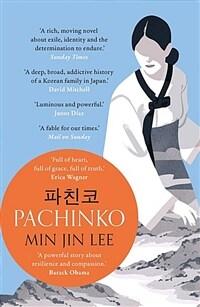 Pachinko : The New York Times Bestseller (Paperback, 영국판)