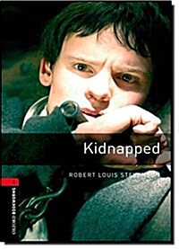 Oxford Bookworms Library: Level 3:: Kidnapped (Paperback)