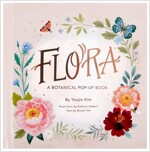 Flora: A Botanical Pop-Up Book (Hardcover)