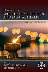 Handbook of spirituality, religion, and mental health / 2nd ed