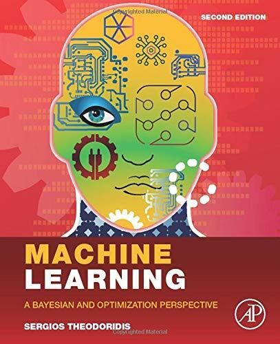 Machine Learning: A Bayesian and Optimization Perspective (Hardcover)