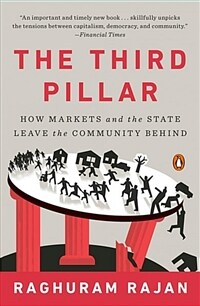 The Third Pillar: How Markets and the State Leave the Community Behind (Paperback)