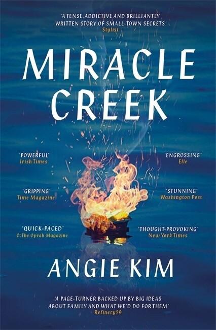 Miracle Creek : Winner of the 2020 Edgar Award for best first novel (Paperback)