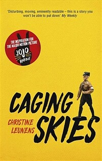 Caging Skies : THE INSPIRATION FOR THE MAJOR MOTION PICTURE 'JOJO RABBIT' (Paperback)