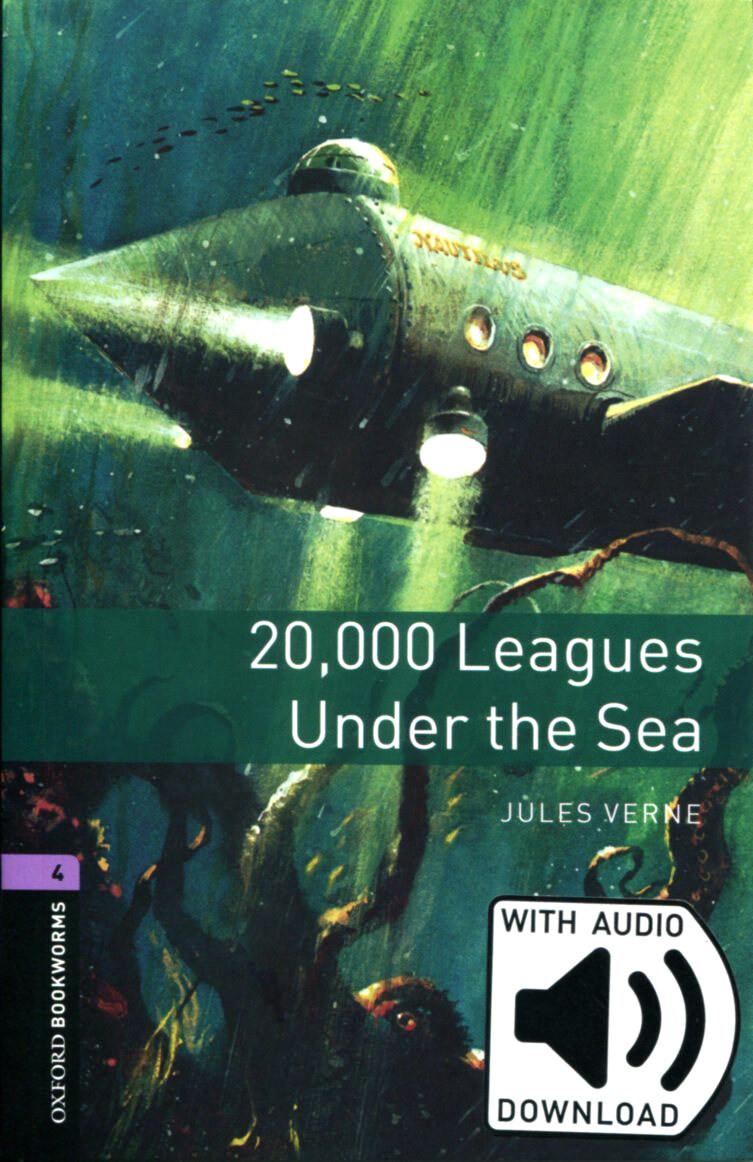 Oxford Bookworms Library: Level 4:: 20,000 Leagues Under the Sea (Paperback + MP3, 3rd Edition)