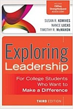Exploring Leadership with Access Code: For College Students Who Want to Make a Difference (Paperback, 3)