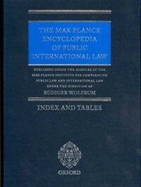 The Max Planck encyclopedia of public international law : index and tables