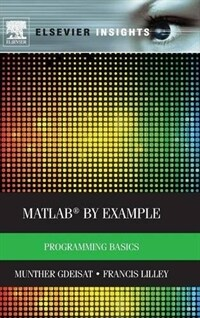 MATLAB by example : programming basics / First edition
