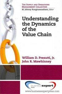 Understanding the Dynamics of the Value Chain (Paperback)