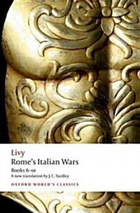 Romes Italian Wars : Books 6-10 (Paperback)