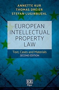 European intellectual property law : text, cases and materials / 2nd ed