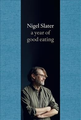 A Year of Good Eating (Hardcover)