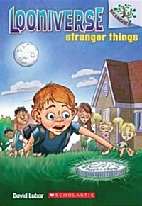 Stranger Things: A Branches Book (Looniverse #1) (Paperback)