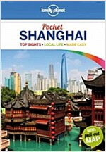 Lonely Planet Pocket Shanghai: Top Sights, Local Life, Made Easy [With Map] (Paperback, 3)