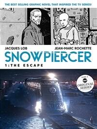Snowpiercer 1: The Escape (Paperback)