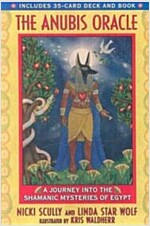 The Anubis Oracle: A Journey Into the Shamanic Mysteries of Egypt [With 35-Card Deck] (Paperback)
