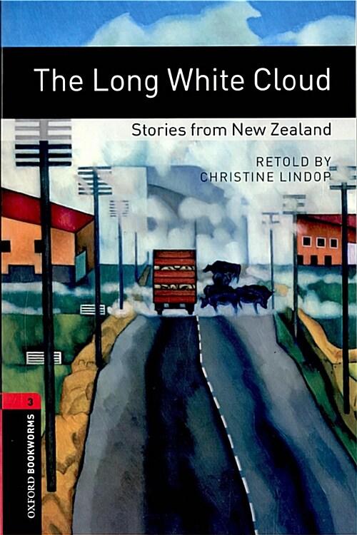 [중고] Oxford Bookworms Library: Level 3:: The Long White Cloud: Stories from New Zealand (Paperback)