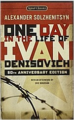 One Day in the Life of Ivan Denisovich: (50th Anniversary Edition) (Mass Market Paperback)