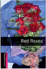 Oxford Bookworms Library: Starter Level:: Red Roses (Paperback)