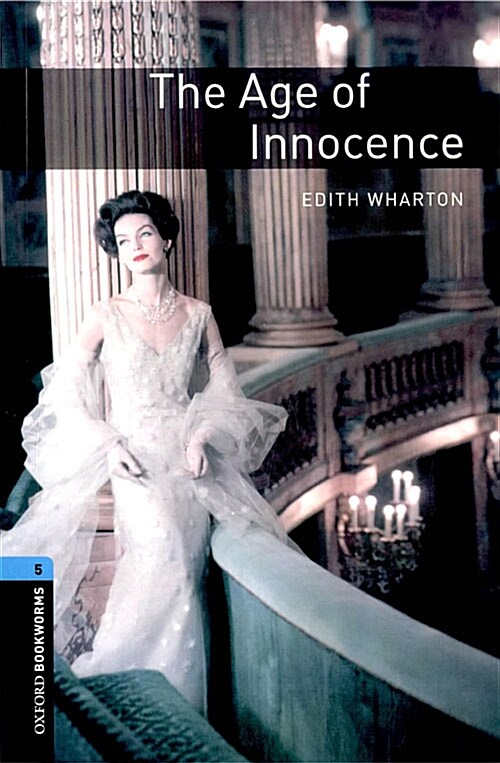 Oxford Bookworms Library: Level 5:: The Age of Innocence (Paperback)