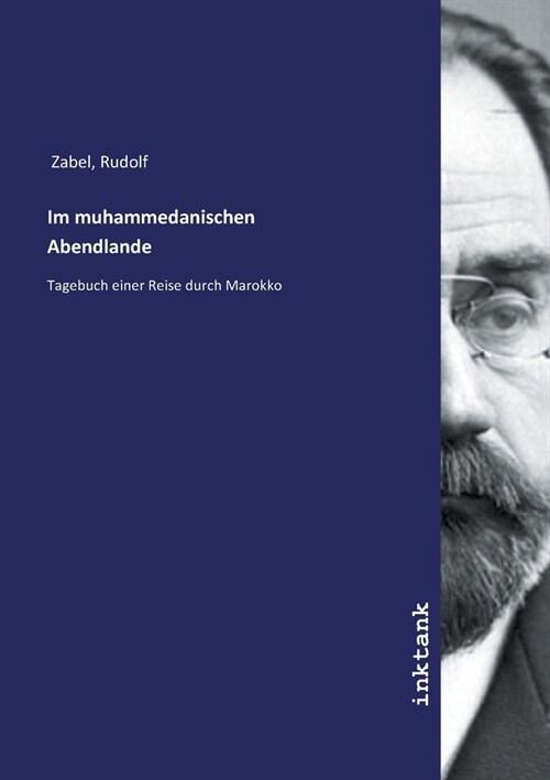 Im muhammedanischen Abendlande (Paperback)