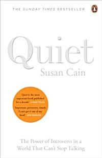 Quiet : The Power of Introverts in a World That Cant Stop Talking (Paperback)