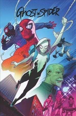 Ghost-Spider Vol. 1: Dogs Days Are Over (Paperback)
