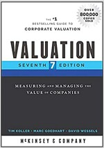 Valuation: Measuring and Managing the Value of Companies (Hardcover, 7)