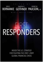 First Responders: Inside the U.S. Strategy for Fighting the 2007-2009 Global Financial Crisis (Hardcover)