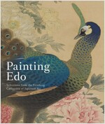 Painting EDO: Selections from the Feinberg Collection of Japanese Art (Hardcover)