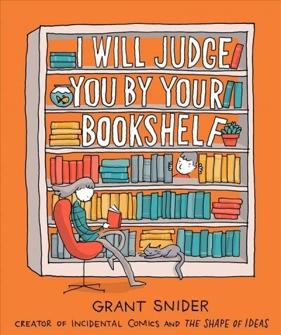 I Will Judge You by Your Bookshelf (Hardcover)