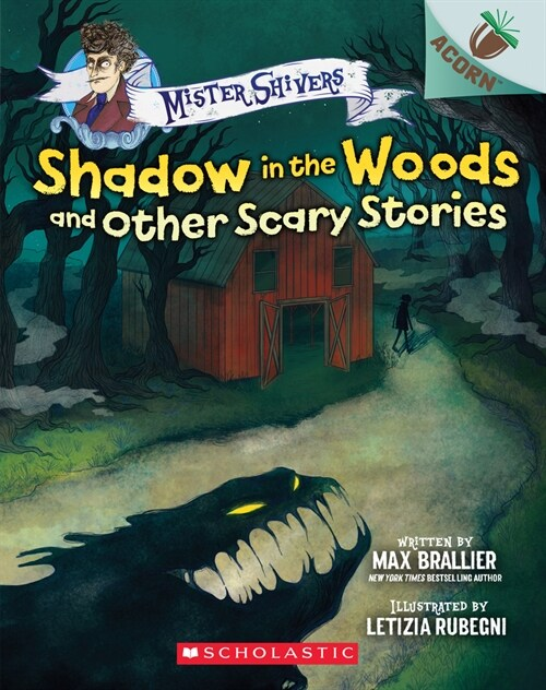 Mister Shivers #2 : Shadow in the Woods and Other Scary Stories (Paperback)
