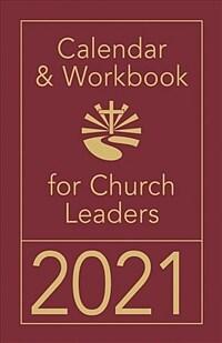 Calendar & Workbook for Church Leaders 2021 (Desk)