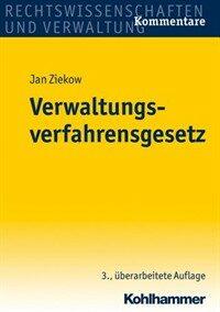 Verwaltungsverfahrensgesetz : Kommentar 3., überarbeitete Aufl