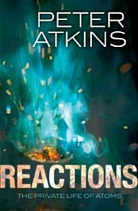 Reactions : The private life of atoms (Paperback)