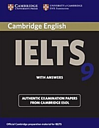 Cambridge IELTS 9 Students Book with Answers : Authentic Examination Papers from Cambridge ESOL (Paperback)