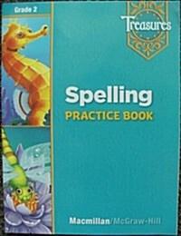 Treasures Grade 2 : Spelling Practice Book (Paperback)