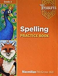 Treasures Grade 3 : Spelling Practice Book (Paperback, Workbook)