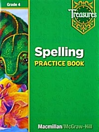 Treasures Grade 4 : Spelling Practice Book (Paperback, Workbook)