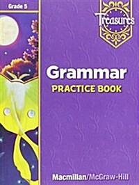 Treasures Grade 5 : Grammar Practice Book (Paperback, Workbook)