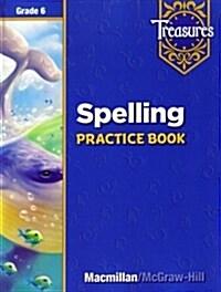 Treasures Grade 6: Spelling Practice Book