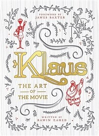 Klaus: The Art of the Movie (Hardcover)