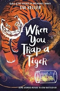 When You Trap a Tiger (Paperback, International Edition)