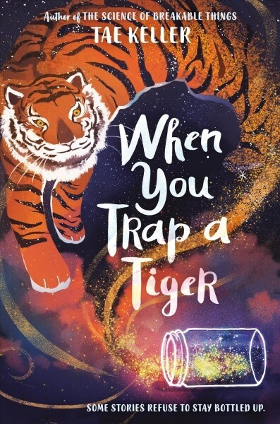 When You Trap a Tiger (2021 Newbery Winner) (Paperback, International Edition)