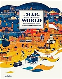A Map of the World (Updated & Extended Version): The World According to Illustrators and Storytellers (Hardcover)