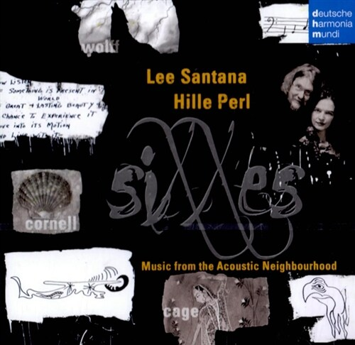[수입] Lee Santana & Hille Perl - Sixxes: Music From The Acoustic Neighbourhood