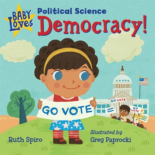 Baby Loves Political Science: Democracy! (Board Books)