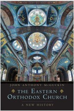 The Eastern Orthodox Church: A New History (Hardcover)