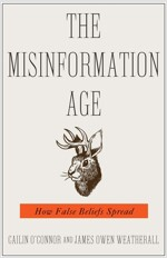 The Misinformation Age: How False Beliefs Spread (Paperback)