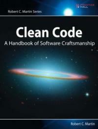 Clean code : a handbook of agile software craftsmanship